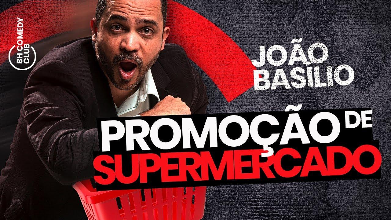 STAND UP - PROMOÇÃO DE SUPERMERCADO   JOÃO BASÍLIO