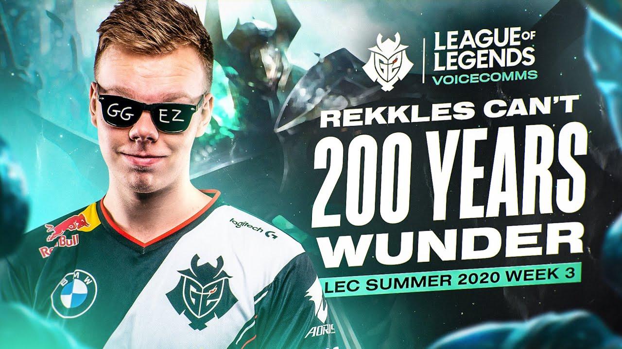 Rekkles Can't 200 Years Wunder | LEC Summer 2020 Week 3 Voicecomms