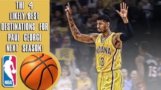 The 4 likely/best destinations for Paul George