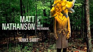 Matt Nathanson - Kinks Shirt [AUDIO]
