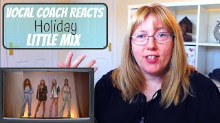 Vocal Coach Reacts to Little Mix 'Holiday'