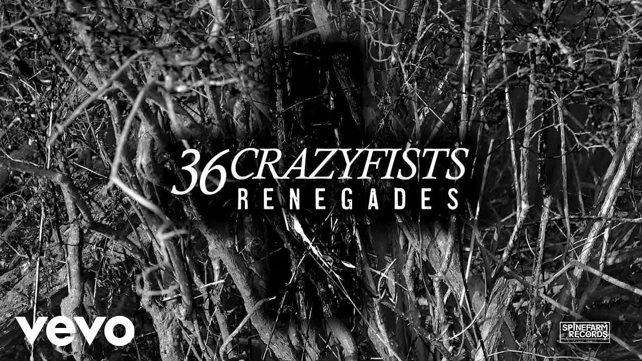36-crazyfists-renegades-36crazyfistsvevo