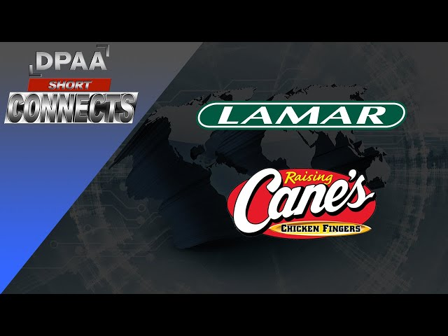 DPAA: Short Connects - Lamar Advertising & Raising Cane's Chicken