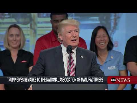 President Donald Trump remarks at National Association of Manufacturers