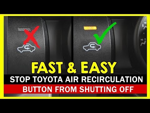 Keep The Toyota Air Recirculation Button From Turning Off Every 3