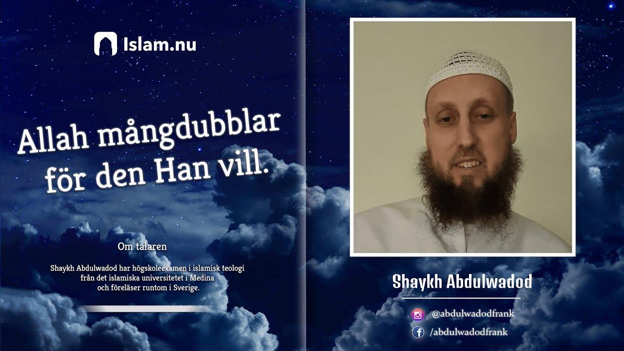 Koranreflektion #6 | Allah mångdubblar för den Han vill