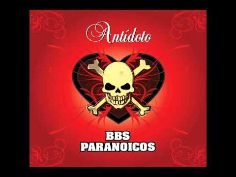 Antídoto (Full Album) - Bbs Paranoicos