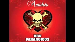 [56.19 MB] Antídoto (Full Album) - Bbs Paranoicos