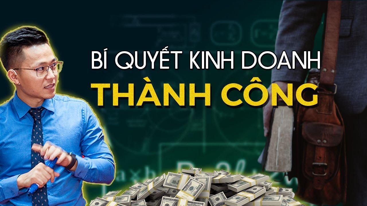 Bí Quyết Để Kinh Doanh Online Thành Công Ít Người Nói Với Bạn | Nguyễn Xuân Nam Official