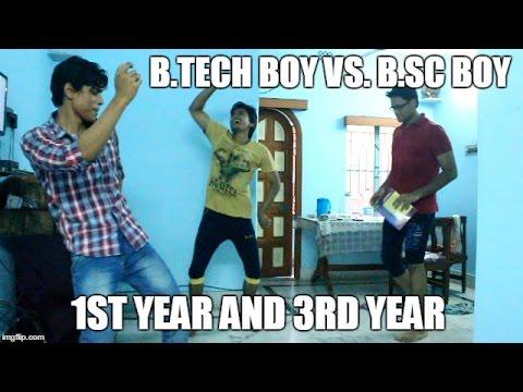 B.Tech Boy VS. B.Sc Boy - 1st year and 3rd year | Tatti Shatti