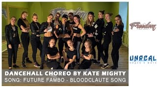 Future Fambo - Bloodclaute Song | Dancehall choreo by Kate Mighty