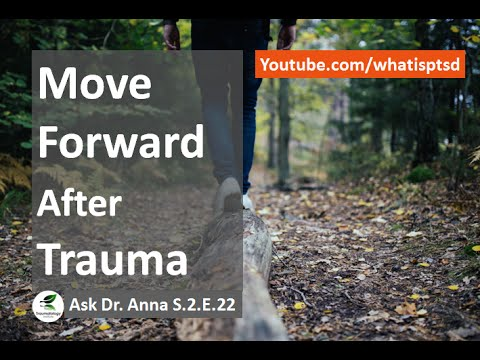 Find Meaning in Life to move forward after Trauma. Ask Dr Anna S.2.E.22