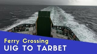 Ferry Crossing Uig to Tarbet, Harris | Scottish Highlands and Islands Tour Pt6