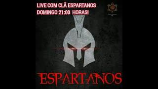 LIVE PELOTAO ESPARTANOS!!!