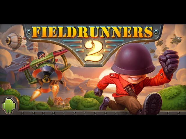Field Runners 2 For Android Gameplay