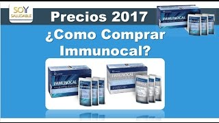 COMPRAR IMMUNOCAL PRECIOS 2017 -COMPRAR IMMUNOCAL