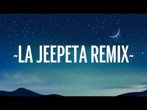 La Jeepeta (Remix) – Nio Garcia x Brray x Juanka x Anuel AA x Myke Towers (Letra/Lyrics)