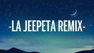 La Jeepeta (Remix) - Nio Garcia x Brray x Juanka x Anuel AA x Myke Towers (Letra/Lyrics)