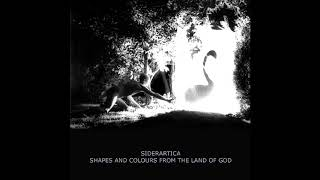 Siderartica – Shapes And Colours From The Land Of God