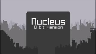Nucleus - 8 bit version