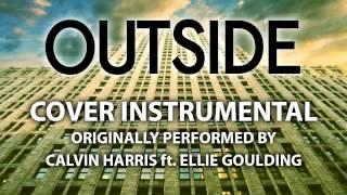 Calvin Harris ft Ellie Goulding-Outside Instrumental