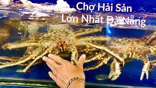 Đà Nẵng 2018 / Chợ Hải Sản Đà Nẵng