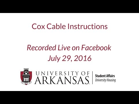 Cox Cable Installation Instructions for University of Arkansas Students