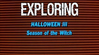 Exploring Halloween 3 Season of the Witch - Good Bad Flicks
