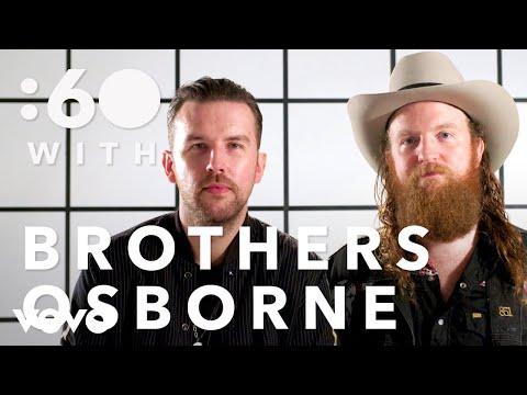 Brothers Osborne - :60 With Brothers Osborne