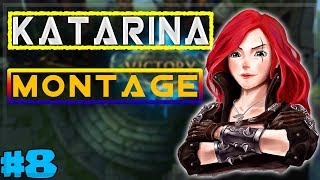 Katarina Montage #8 - Best Katarina Plays - League of Legends