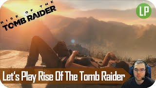 Let's Play live - Rise Of The Tomb Raider #3