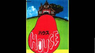 Hausu (House) Soundtrack 03 - Hungry House Blues