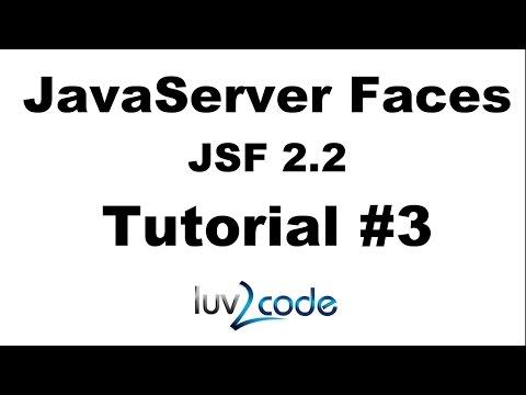JSF Tutorial #19 - Java Server Faces Tutorial (JSF 2 2