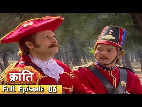 1857 Kranti  Episode 6  Indian Historical Drama