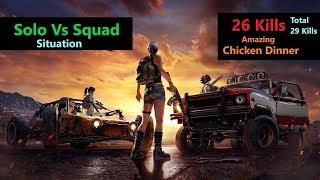 "[Hindi] PUBG Mobile   Amazing ""26 Kills"" Solo Vs Squad Situation Chicken Dinner"