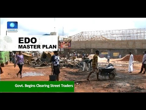News Across Nigeria: Edo Govt. Begins Enforcement Of Master Plan