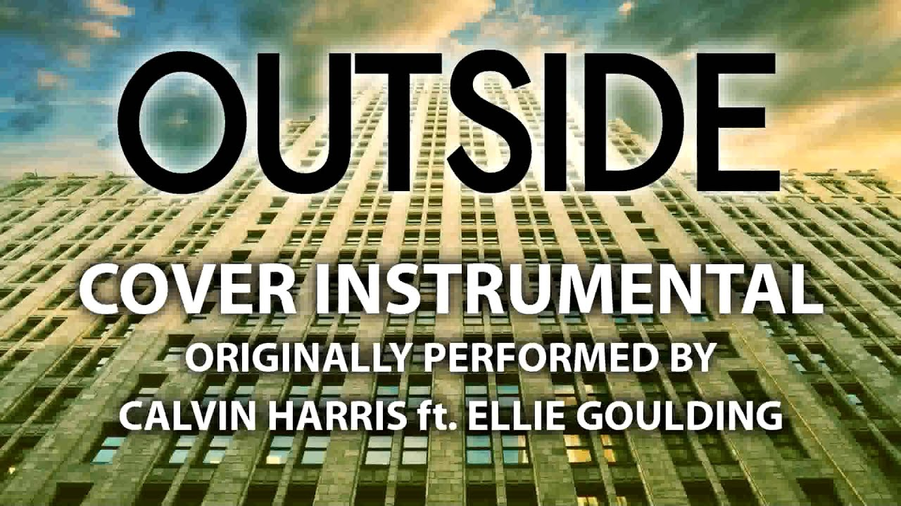 outside cover instrumental in the style of calvin