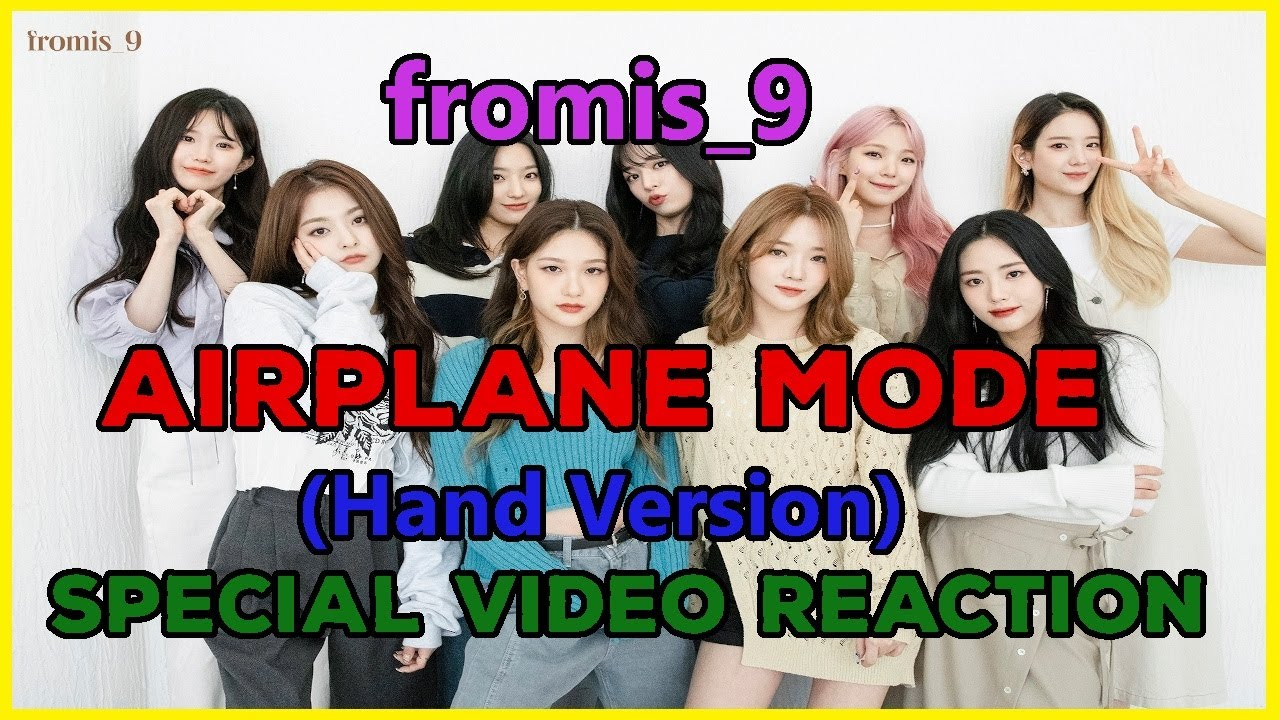 fromis_9 (프로미스나인) - Airplane Mode Special Video (Hand ver.) Reaction - THEY DID IT AGAIN!