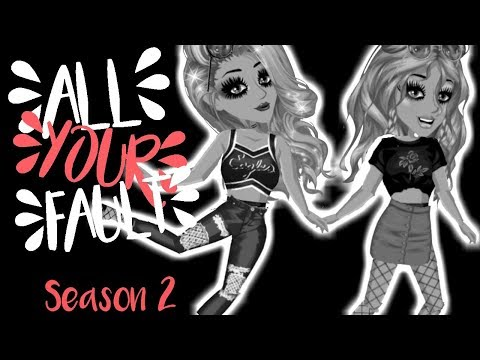 All Your Fault // S.2 Ep.1 // Msp Series