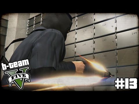 B-TEAM GTA 5 Online Part 13 -