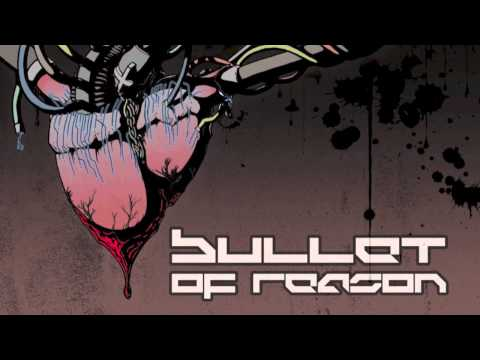 Bullet of Reason - Digital Embrace