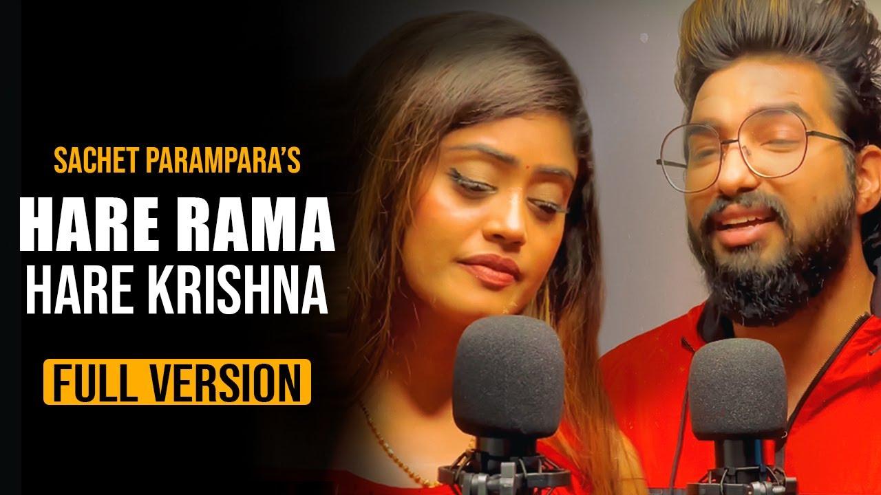Hare Rama Hare Krishna Full Version | Sachet Parampara | Tune Lyrico
