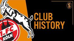 1. FC Köln (Cologne) | Club History