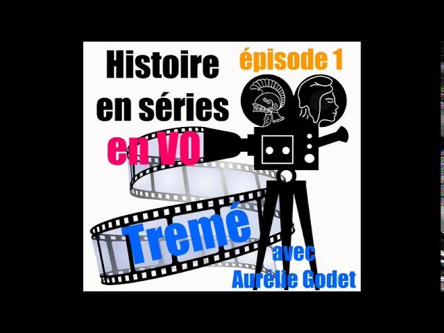 01 VO Treme avec Aurélie Godet