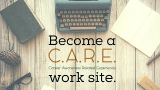 Become a C.A.R.E. Work Site