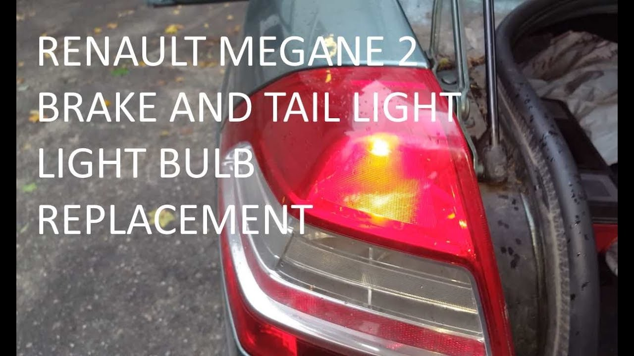 How to replace renault megane 2 brake and tail light bulb