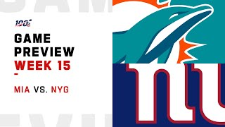 Miami Dolphins vs New York Giants Week 15 NFL Game Preview