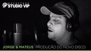 Baixar Backstage Vip - Jorge e Mateus - Produção do álbum