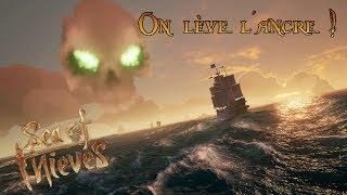 On lève l'ancre ! Découverte l Sea Of Thieves l Part 1
