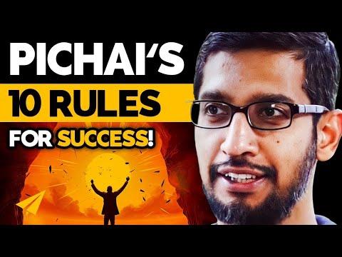 Sundar Pichai's Top 10 Rules For Success (@sundarpichai)